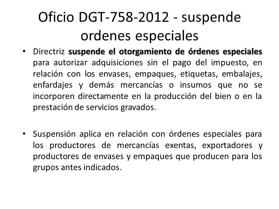 Oficio DGT-758-2012 - suspende ordenes especiales