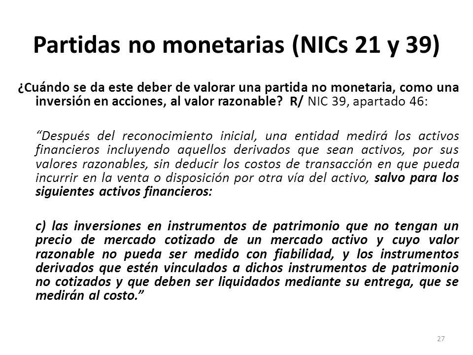 Partidas no monetarias (NICs 21 y 39)