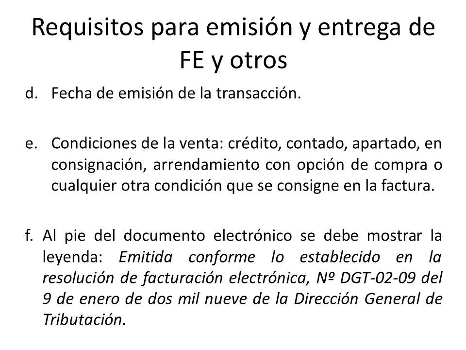 Requisitos para emisión y entrega de FE y otros
