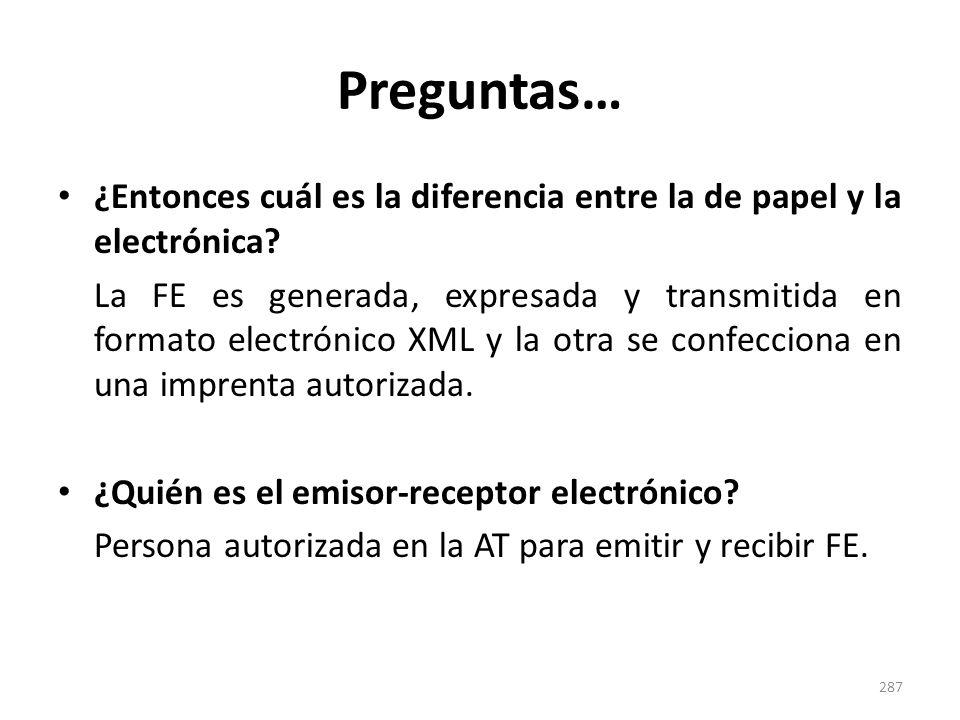 Preguntas… ¿Entonces cuál es la diferencia entre la de papel y la electrónica