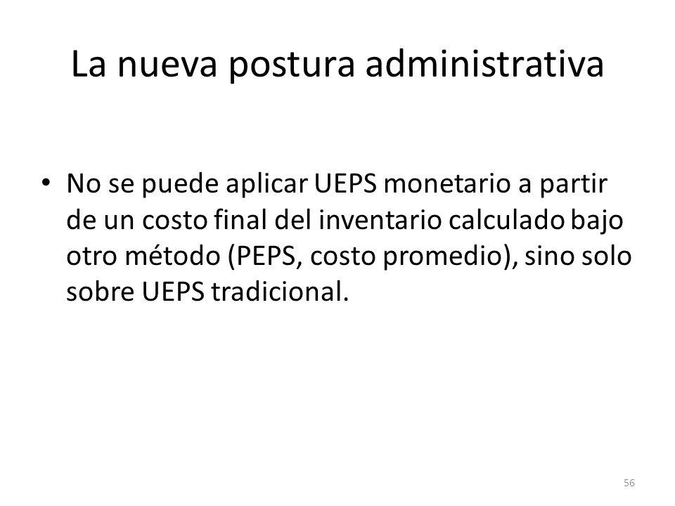 La nueva postura administrativa