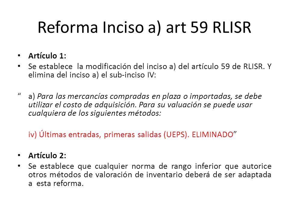 Reforma Inciso a) art 59 RLISR