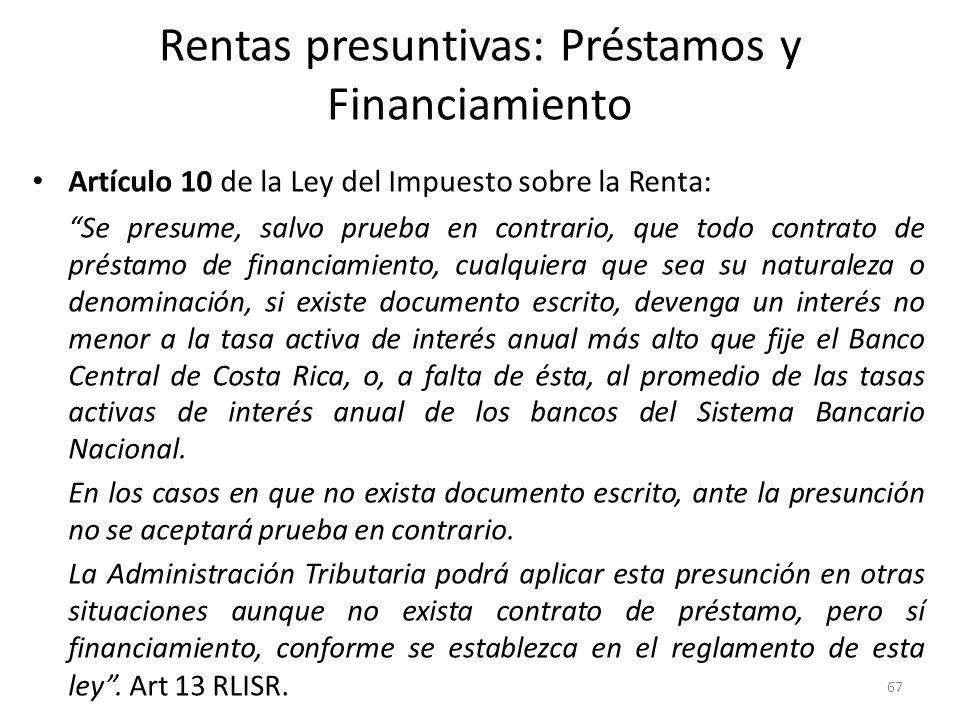 Rentas presuntivas: Préstamos y Financiamiento