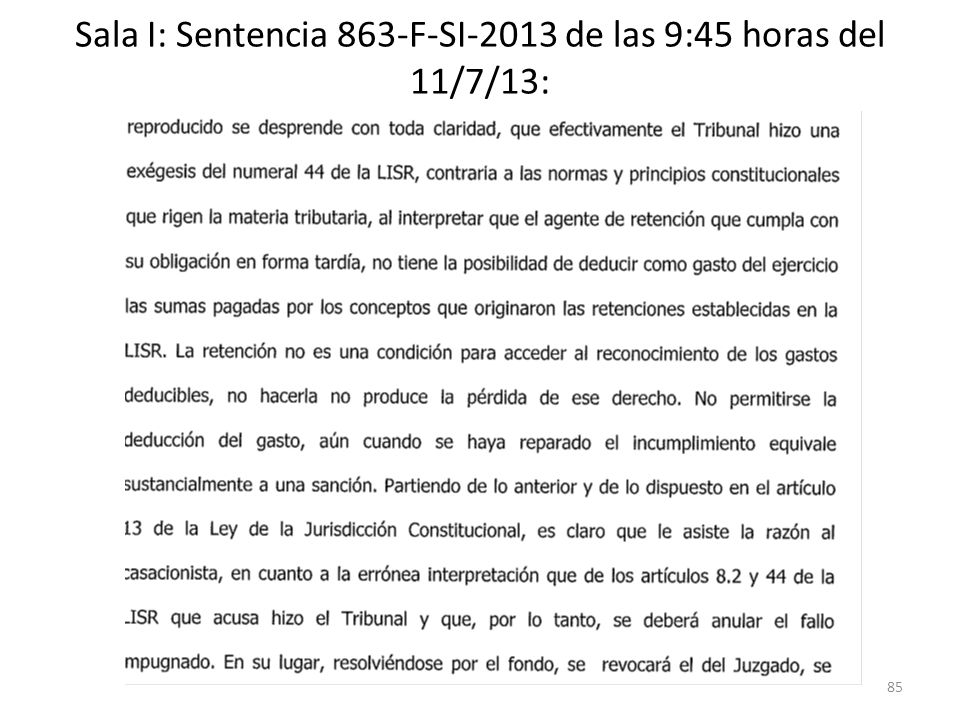 Sala I: Sentencia 863-F-SI-2013 de las 9:45 horas del 11/7/13: