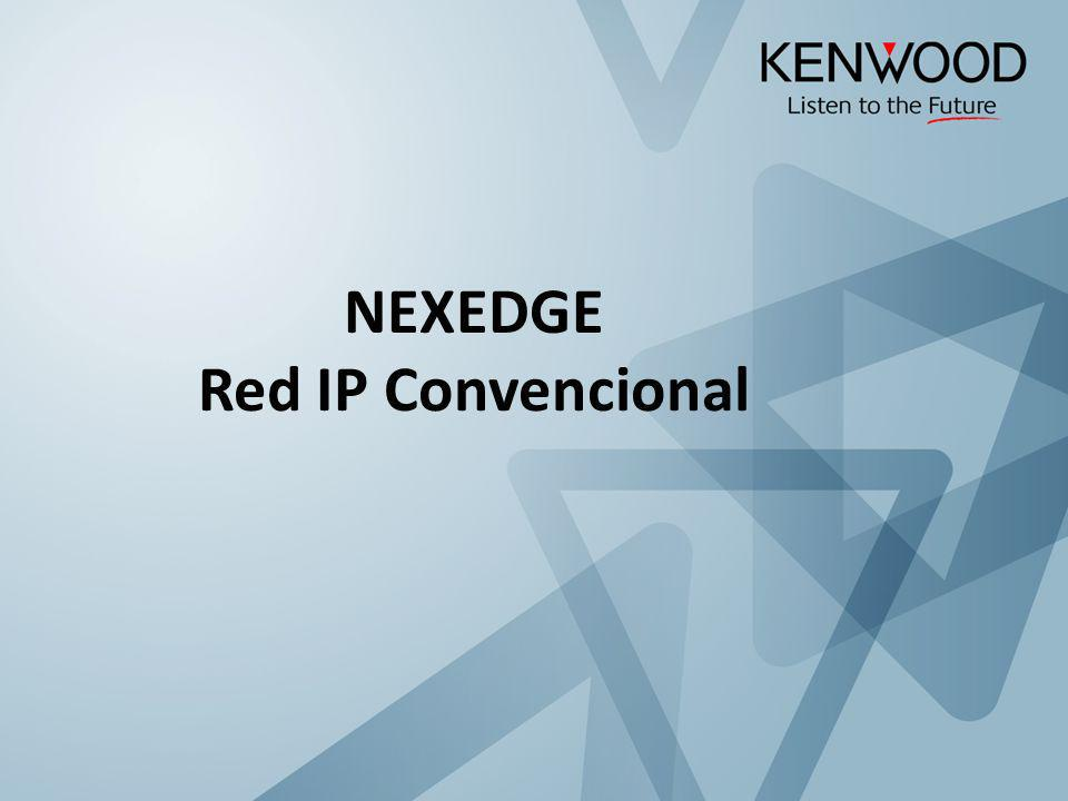 NEXEDGE Red IP Convencional