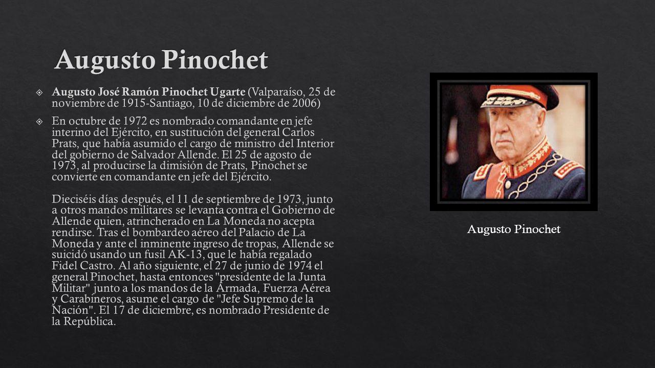 Augusto Pinochet Augusto Pinochet