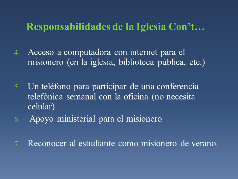 Responsabilidades de la Iglesia Con't…