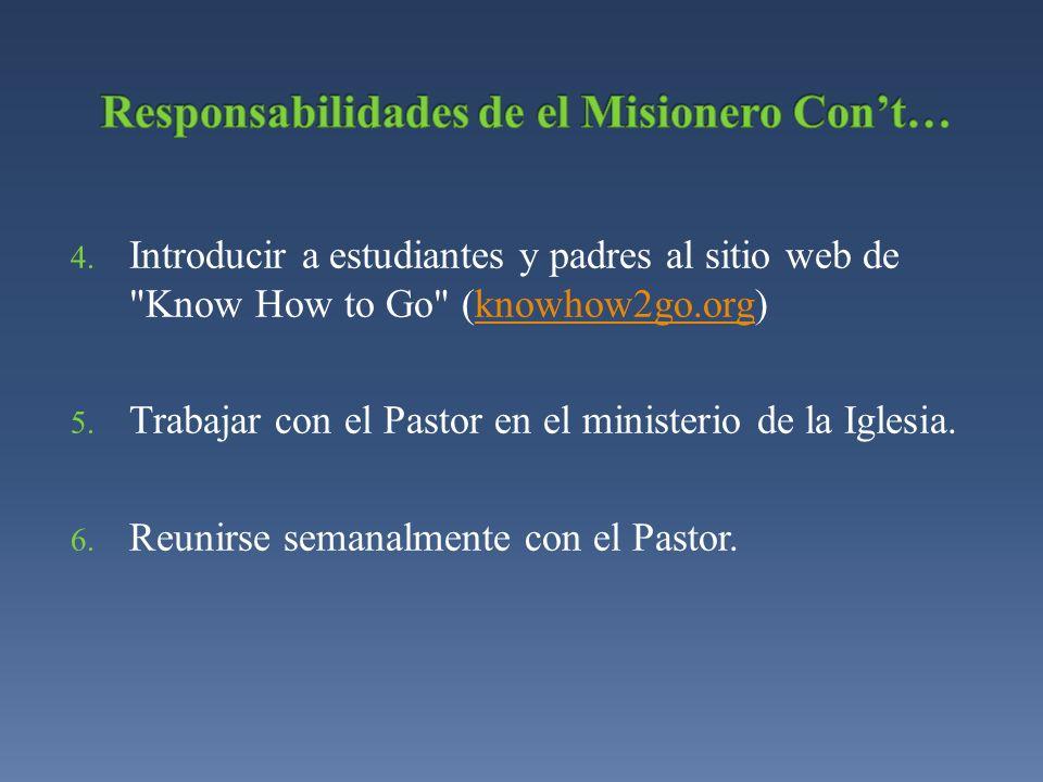 Responsabilidades de el Misionero Con't…