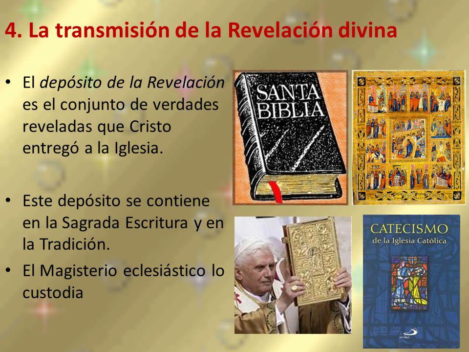 4. La transmisión de la Revelación divina