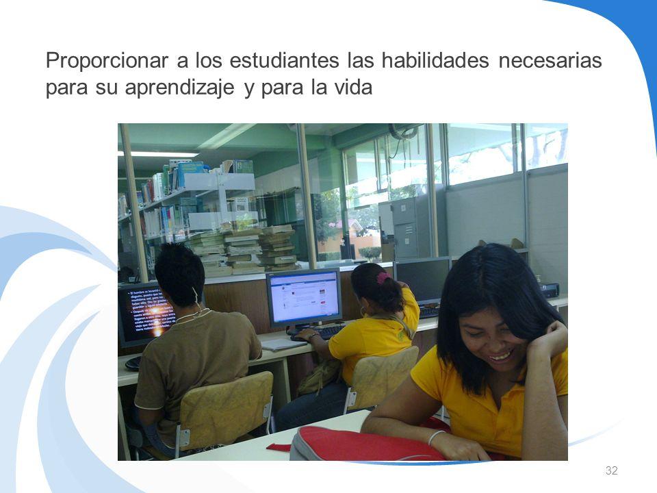 Proporcionar a los estudiantes las habilidades necesarias para su aprendizaje y para la vida