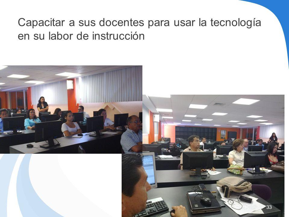 Capacitar a sus docentes para usar la tecnología en su labor de instrucción