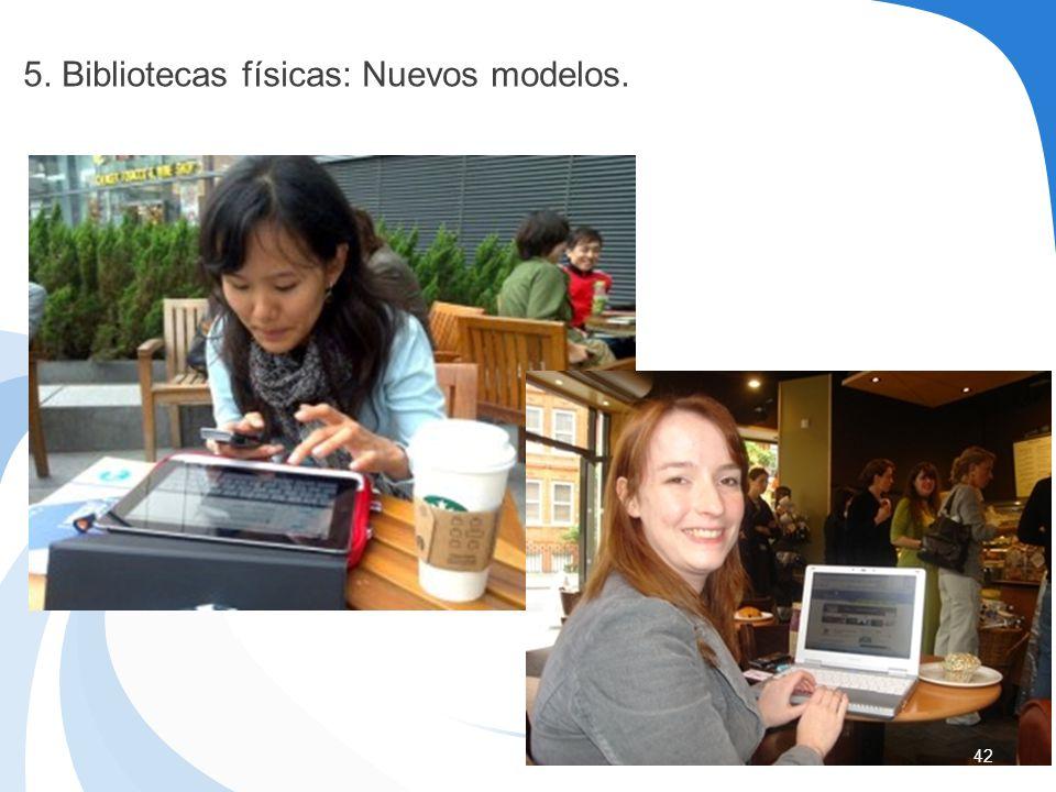5. Bibliotecas físicas: Nuevos modelos.