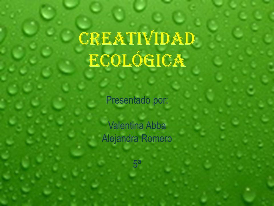 Creatividad ecológica