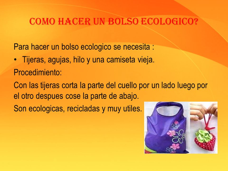 Como hacer un bolso ecologico