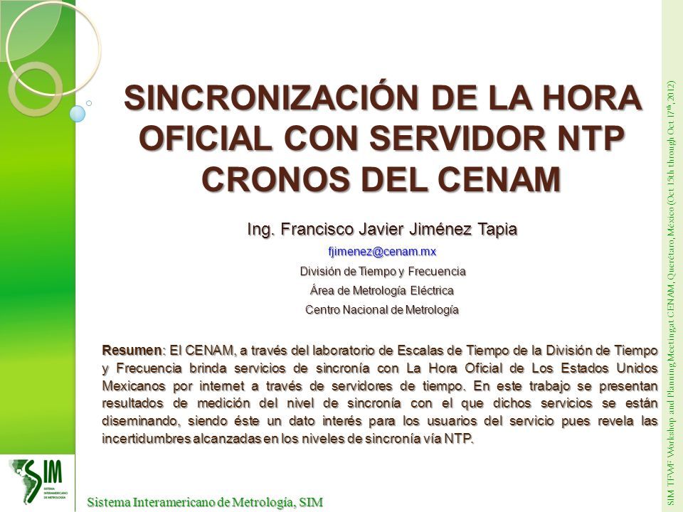 SINCRONIZACIÓN DE LA HORA OFICIAL CON SERVIDOR NTP CRONOS DEL CENAM
