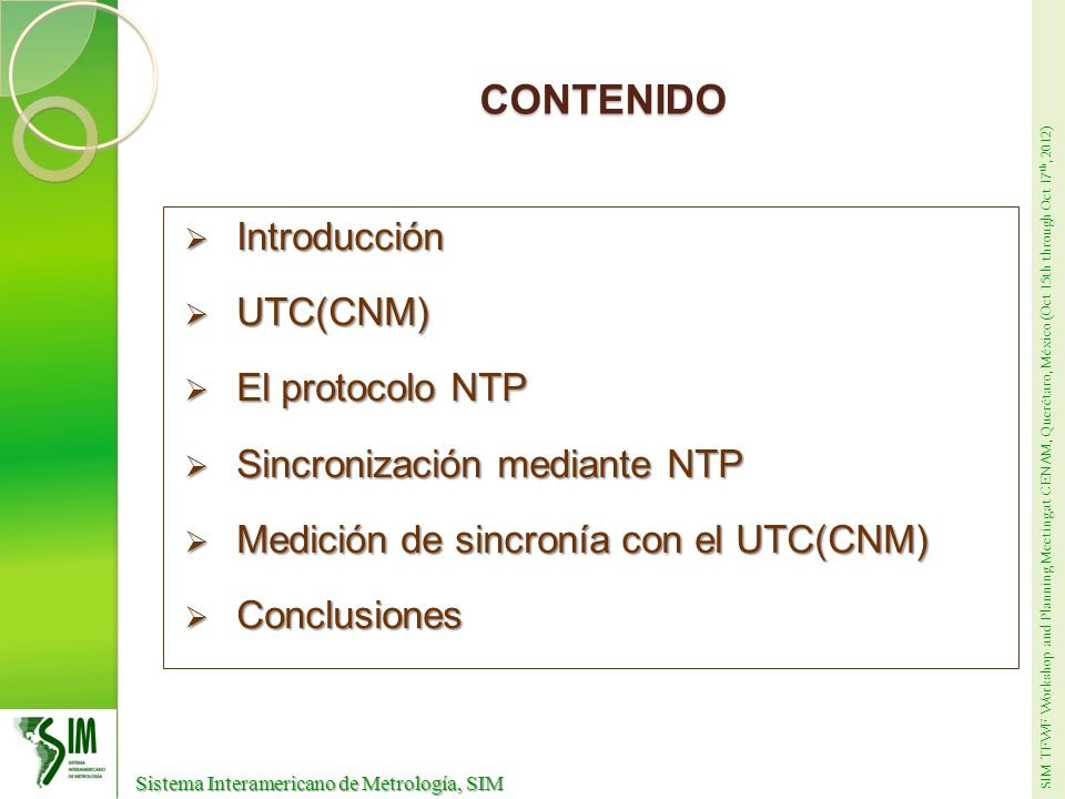 CONTENIDO Introducción UTC(CNM) El protocolo NTP