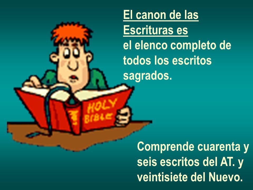El canon de las Escrituras es