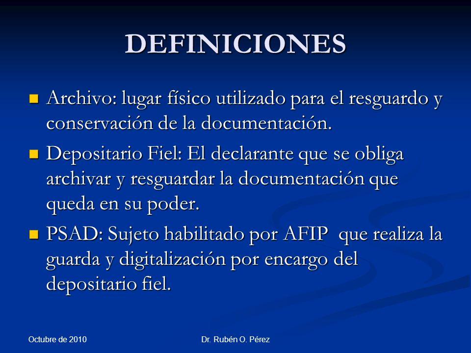 DEFINICIONES Archivo: lugar físico utilizado para el resguardo y conservación de la documentación.