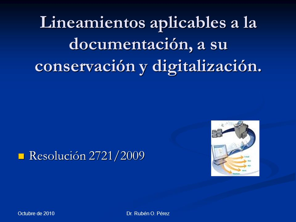 Lineamientos aplicables a la documentación, a su conservación y digitalización.