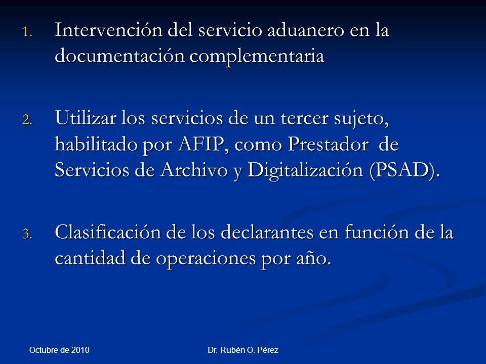 Intervención del servicio aduanero en la documentación complementaria