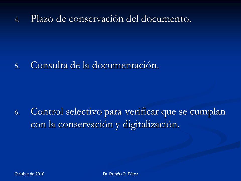 Plazo de conservación del documento.