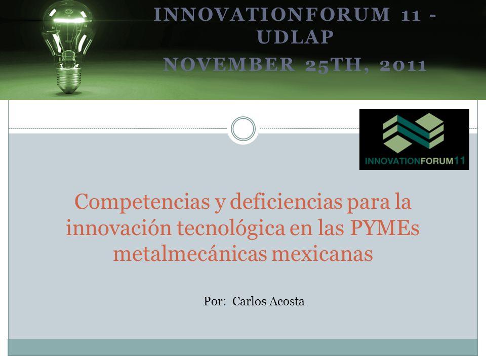 InnovationForum 11 - UDLAP November 25th, 2011