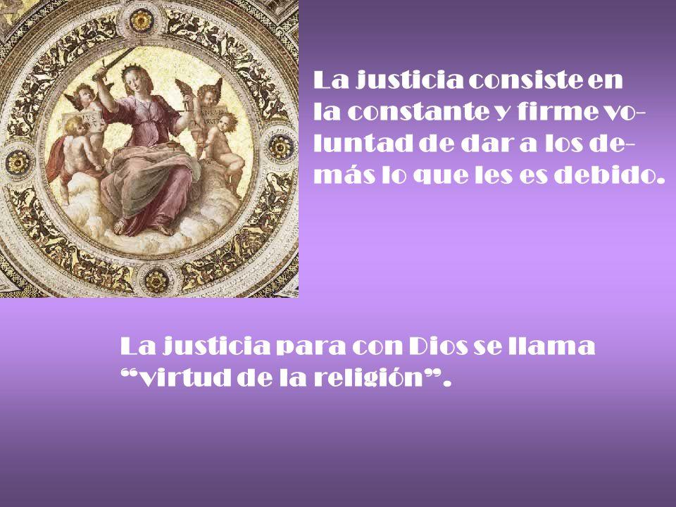 La justicia consiste en