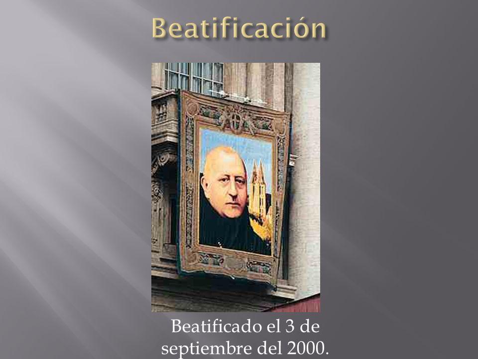 Beatificado el 3 de septiembre del 2000.