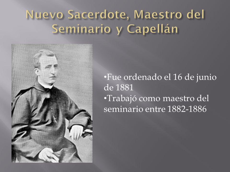 Nuevo Sacerdote, Maestro del Seminario y Capellán