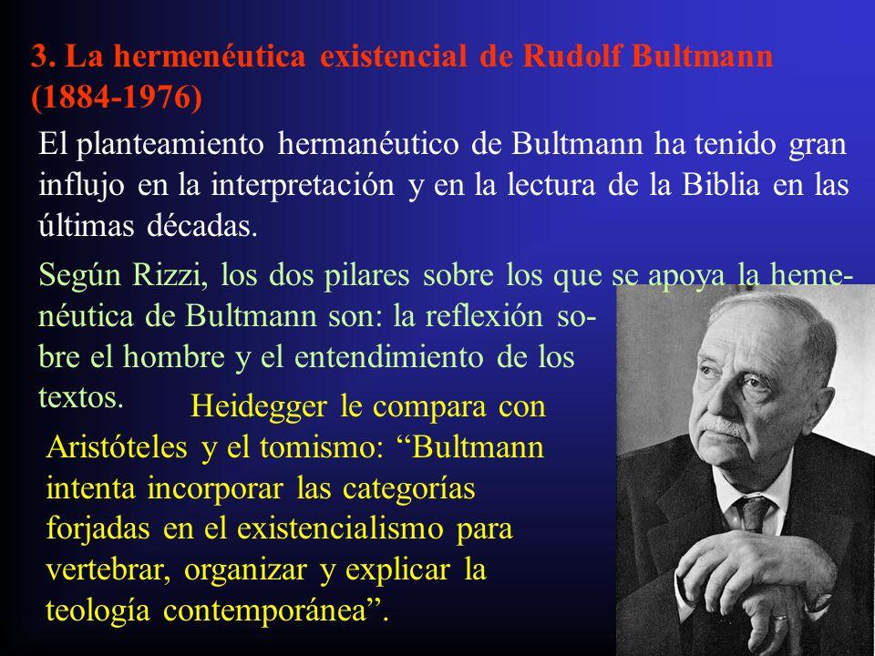 3. La hermenéutica existencial de Rudolf Bultmann (1884-1976)