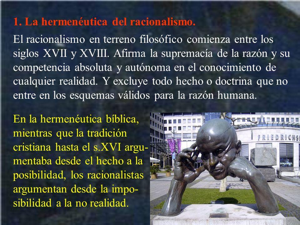 1. La hermenéutica del racionalismo.
