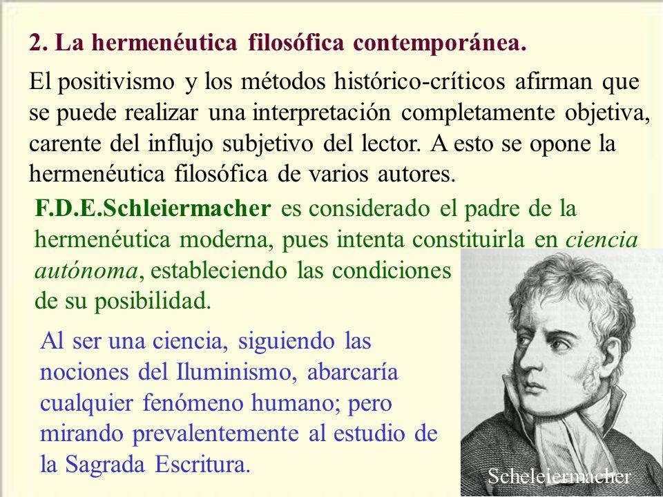 2. La hermenéutica filosófica contemporánea.