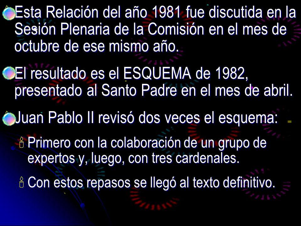 Juan Pablo II revisó dos veces el esquema: