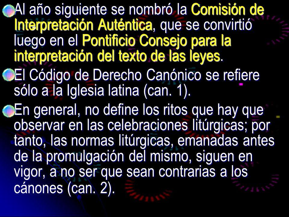 Al año siguiente se nombró la Comisión de Interpretación Auténtica, que se convirtió luego en el Pontificio Consejo para la interpretación del texto de las leyes.