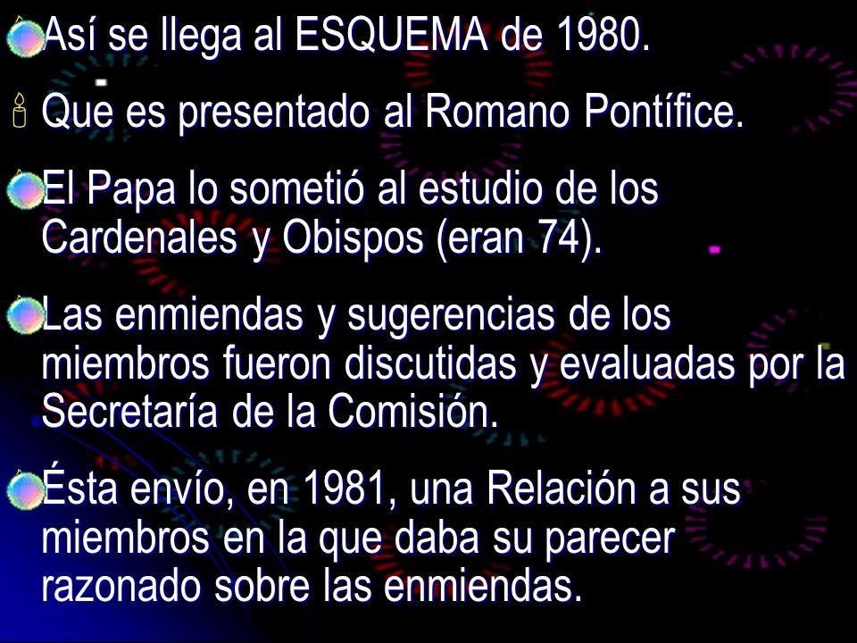 Así se llega al ESQUEMA de 1980.