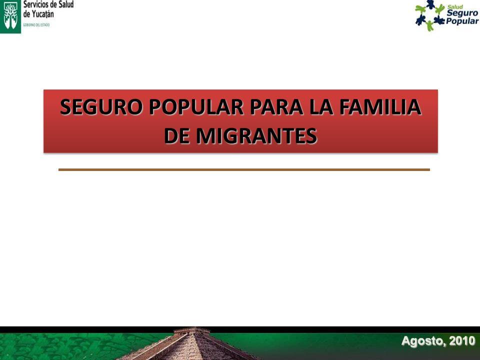 SEGURO POPULAR PARA LA FAMILIA DE MIGRANTES