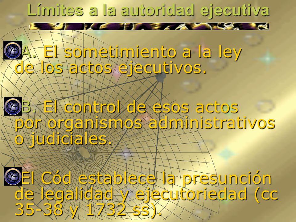Límites a la autoridad ejecutiva