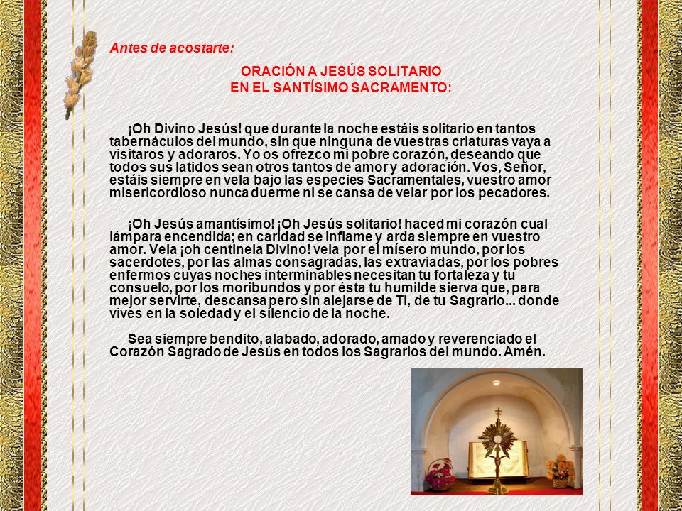 ORACIÓN A JESÚS SOLITARIO EN EL SANTÍSIMO SACRAMENTO: