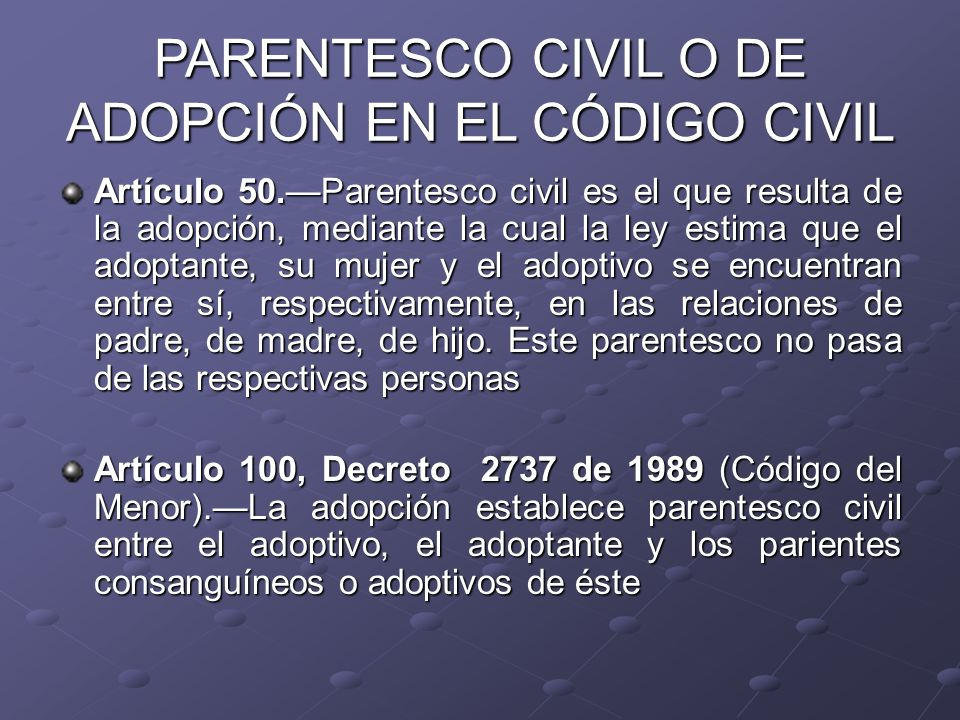 PARENTESCO CIVIL O DE ADOPCIÓN EN EL CÓDIGO CIVIL