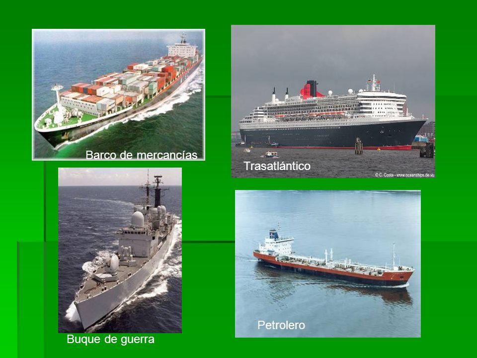 Barco de mercancías Trasatlántico Petrolero Buque de guerra