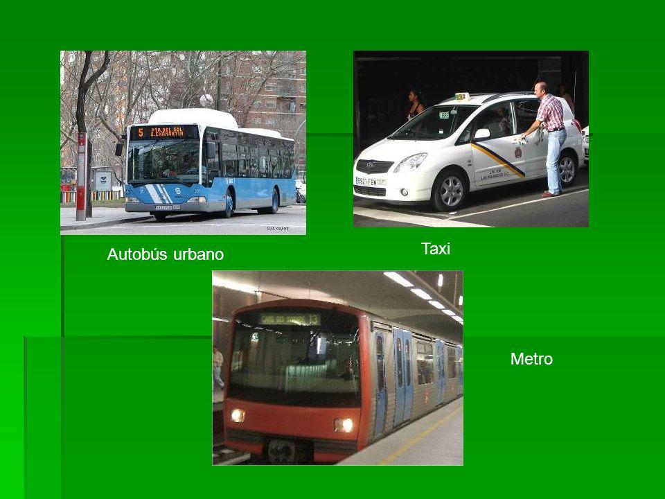 Taxi Autobús urbano Metro