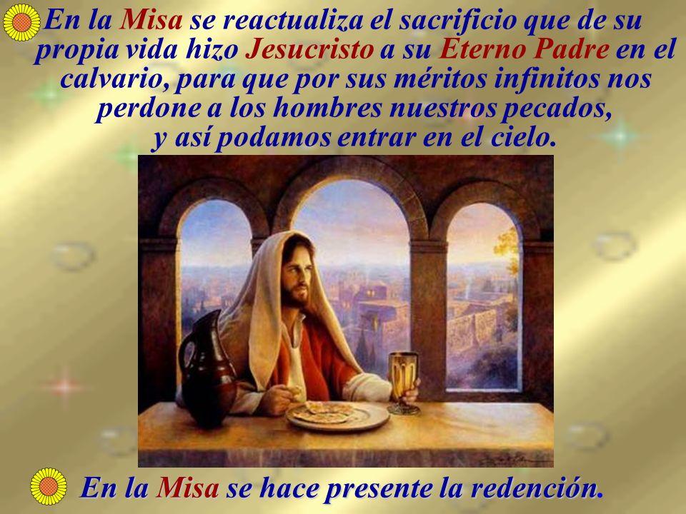 En la Misa se hace presente la redención.