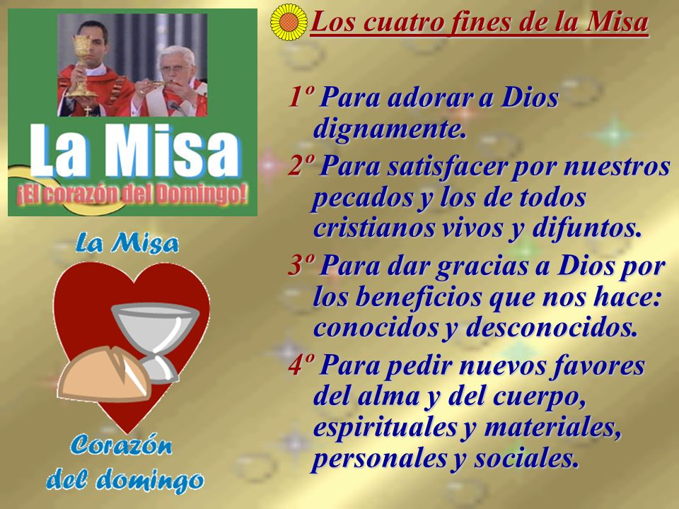 Los cuatro fines de la Misa