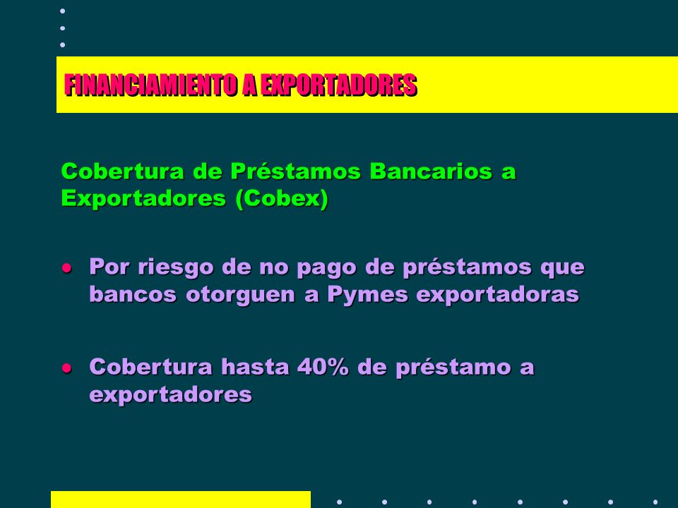 FINANCIAMIENTO A EXPORTADORES