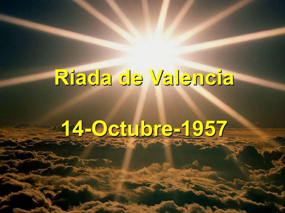Riada de Valencia 14-Octubre-1957