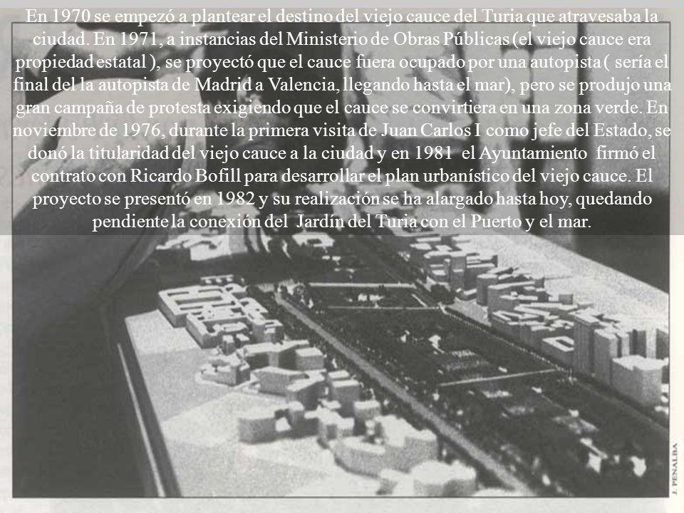 En 1970 se empezó a plantear el destino del viejo cauce del Turia que atravesaba la ciudad.