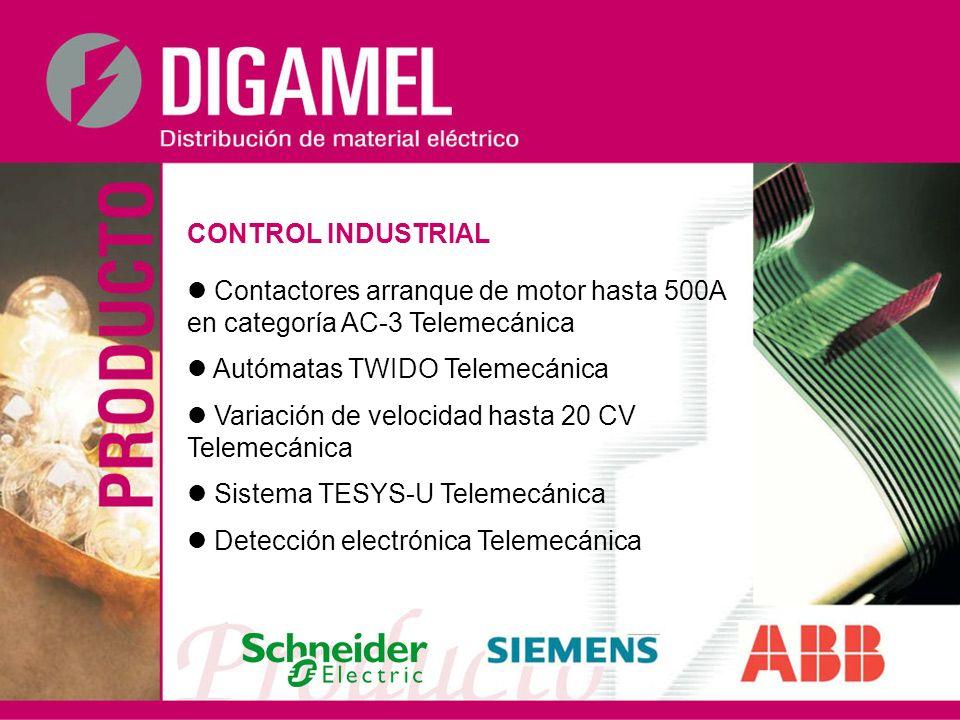 CONTROL INDUSTRIAL  Contactores arranque de motor hasta 500A en categoría AC-3 Telemecánica.  Autómatas TWIDO Telemecánica.