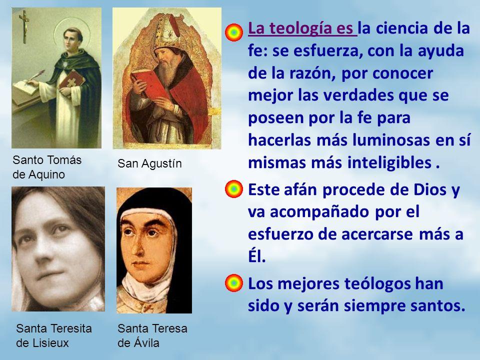 Los mejores teólogos han sido y serán siempre santos.