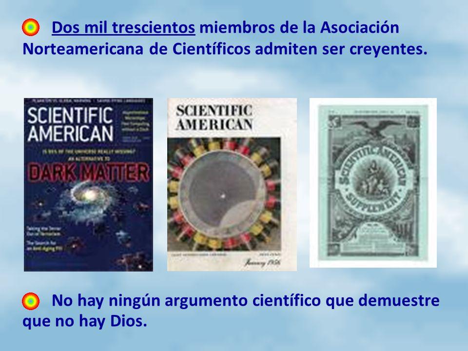 Dos mil trescientos miembros de la Asociación Norteamericana de Científicos admiten ser creyentes.
