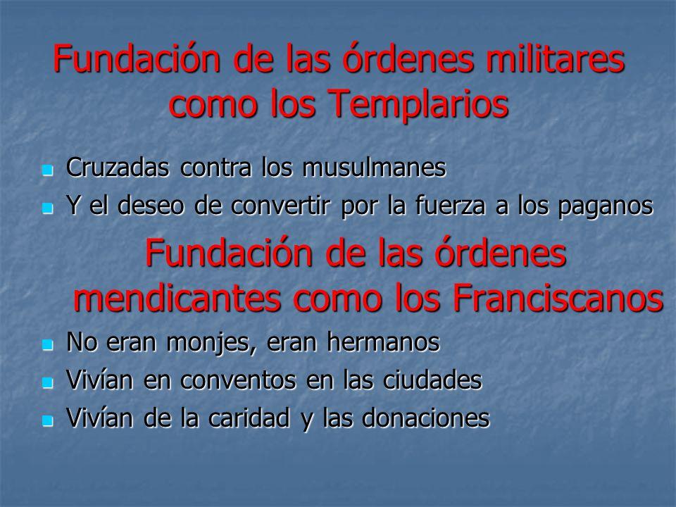 Fundación de las órdenes militares como los Templarios